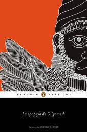 La epopeya de Gilgamesh (Los mejores clásicos)