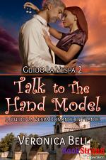 Talk to the Hand Model: A Guido la Vespa Romance in France [Guido la Vespa 2]