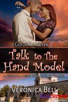 Talk to the Hand Model  A Guido la Vespa Romance in France  Guido la Vespa 2  PDF