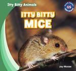 Itty Bitty Mice