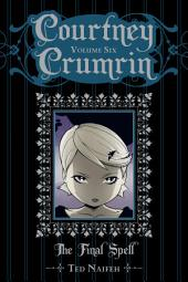 Courtney Crumrin, Volume 6: The Final Spell