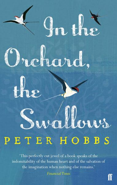 Download In the Orchard  the Swallows Book