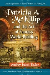 Patricia A. McKillip and the Art of Fantasy World-Building