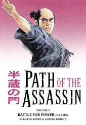 Path of the Assassin Volume 9: Battle For Power Part One