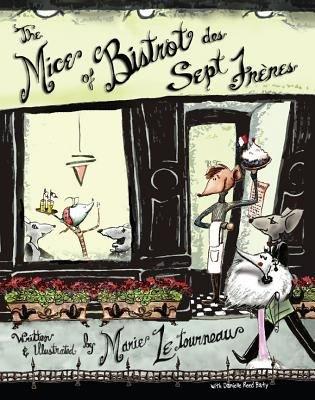 Download The Mice of Bistrot Des Sept Fr  res Book