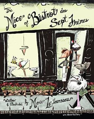 The Mice of Bistrot Des Sept Fr  res