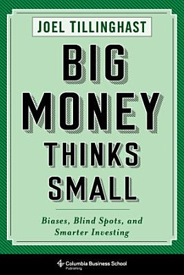 Big Money Thinks Small PDF