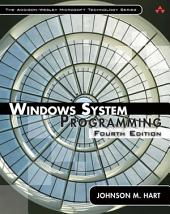 Windows System Programming: Edition 4