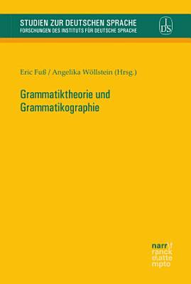 Grammatiktheorie und Grammatikographie PDF