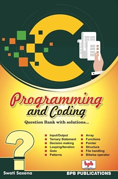 Download C PROGRAMMING AND CODING QUESTION BANK WITH SOLUTIONS Book