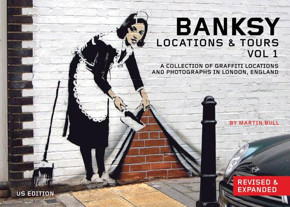 Banksy Locations   Tours Volume 1 PDF