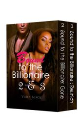 Boxed Set: Bound to the Billionaire 2 & 3 (BWWM Interracial Romance Short Stories)