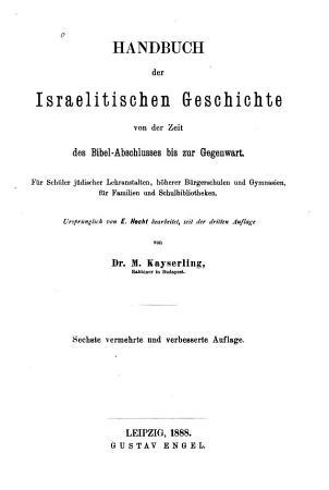 Handbuch der israelitischen Geschichte von der Zeit des Bibel Abschlusses bis zur Gegenwart PDF