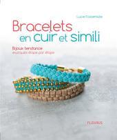 Bracelets en cuir et simili: Bijoux tendance expliqués étape par étape
