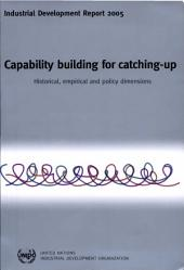 Capability Building for Catching-up: Historical, Empirical and Policy Dimensions