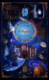 Félgora y la Antesala del Olvido