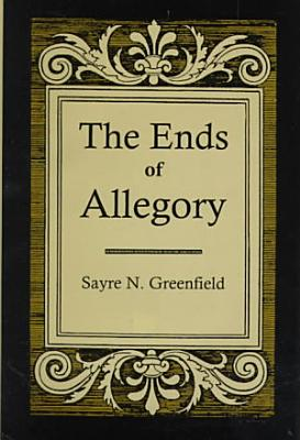 The Ends of Allegory PDF