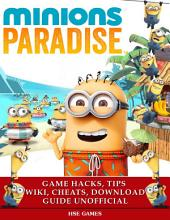 Minions Paradise Game Hacks, Tips Wiki, Cheats, Download Guide Unofficial