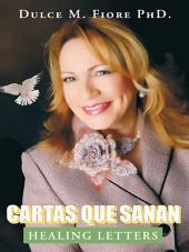 CARTAS QUE SANAN: HEALING LETTERS