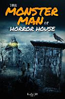 The Monster Man of Horror House PDF