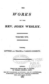 The Works of the Rev. John Wesley: Volume 16