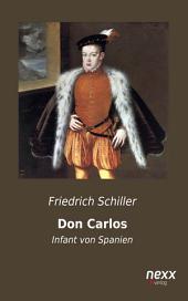 Don Carlos, Infant von Spanien