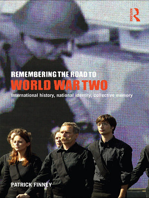 Remembering the Road to World War Two PDF