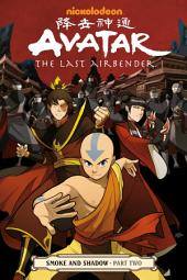 Avatar: The Last Airbender - Smoke and Shadow: Part 2