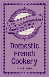 Domestic French Cookery