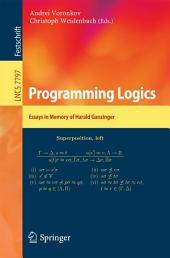 Programming Logics: Essays in Memory of Harald Ganzinger