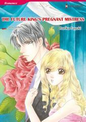 THE FUTURE KING'S PREGNANT MISTRESS: Harlequin Comics