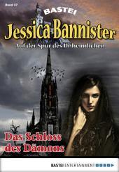 Jessica Bannister - Folge 037: Das Schloss des Dämons
