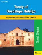 Treaty of Guadalupe Hidalgo: Understanding Original Documents