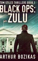 Black Ops - Zulu