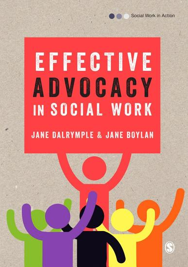 Effective Advocacy in Social Work PDF