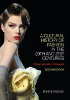 A Cultural History of Fashion in the 20th and 21st Centuries PDF