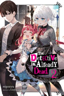 The Detective Is Already Dead, Vol. 2