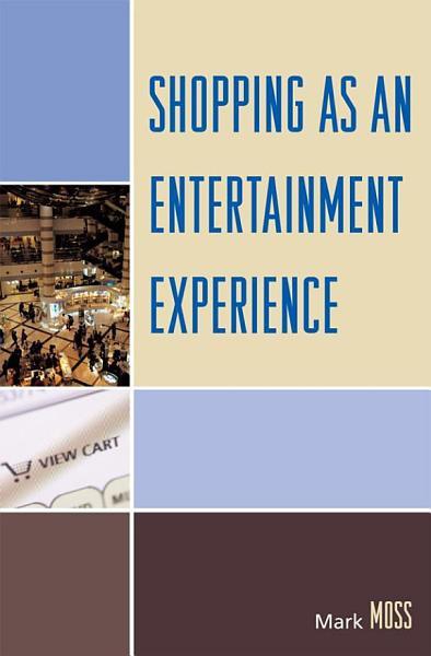 Shopping as an Entertainment Experience PDF