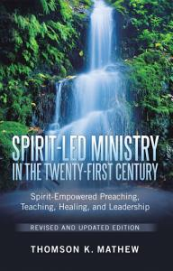 Spirit-Led Ministry in the Twenty-First Century Revised and Updated Edition Book
