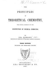 Principles of Theoretical Chemistry: With Special Reference to the Constitution of Chemical Compounds