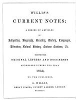 CURRENT NOTES  A SERIES OF ARTICLES ON ANTIQUITIES  BIOGRAPHY  HERALRY  HISTORY  LANGUAGES  LITERATURE  NATURAL HISTORY  CURIOUS CUSTOMS  ETC  PDF