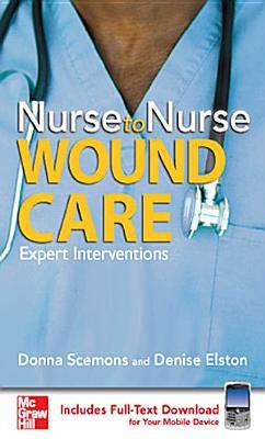 Nurse to Nurse Wound Care PDF