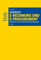 Handbuch E-Rechnung und E-Procurement: Rechtliche und technische Rahmenbedingungen