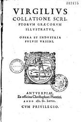 Virgilius collatione scriptorum graecorum illustratus, Opera fulvii Ursinii