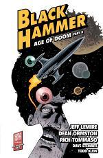 Black Hammer Volume 4: Age of Doom Part Two