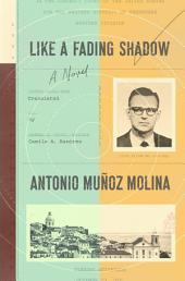 Like a Fading Shadow: A Novel