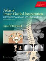 Atlas of Image Guided Intervention in Regional Anesthesia and Pain Medicine PDF