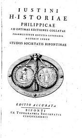 Historiae Philippicae: Ad optimas editiones collatae