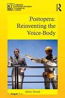 Postopera  Reinventing the Voice Body PDF