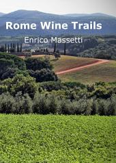 Rome Wine Trails